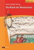 Die Musik der Renaissance (eBook, PDF)