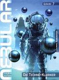 NEBULAR 7 - Die Techno-Kleriker (eBook, ePUB)
