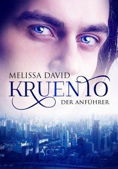 Kruento - Der Anführer (eBook, ePUB) - David, Melissa