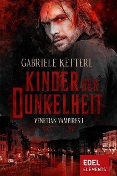 Kinder der Dunkelheit (eBook, ePUB) - Ketterl, Gabriele
