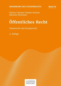 Öffentliches Recht (eBook, PDF) - Clement, Florian; Holzner, Stefan; Rittmann, Albrecht