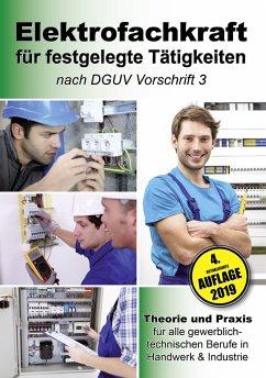 Elektrofachkraft für festgelegte Tätigkeiten nach DGUV Vorschrift 3 - EPV-Autorenteam