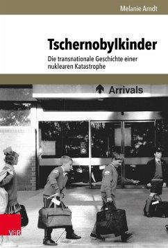 Tschernobylkinder - Arndt, Melanie