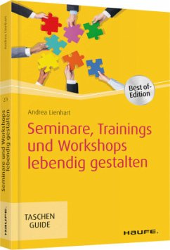 Seminare, Trainings und Workshops lebendig gestalten - Lienhart, Andrea