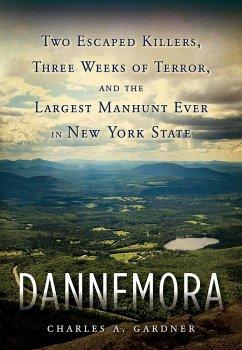 Dannemora (eBook, ePUB) - Gardner, Charles A.