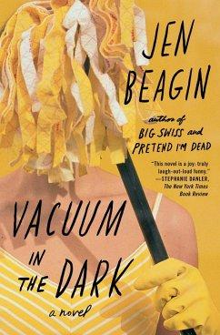Vacuum in the Dark (eBook, ePUB) - Beagin, Jen