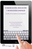 Comunicación, educación y tecnologías digitales (eBook, ePUB)