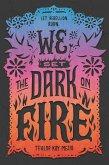 We Set the Dark on Fire (eBook, ePUB)