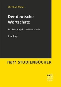 Der deutsche Wortschatz - Römer, Christine