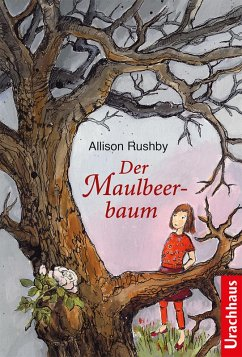 Der Maulbeerbaum (eBook, ePUB) - Rushby, Allison