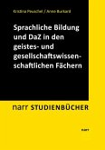 Sprachliche Bildung und Deutsch als Zweitsprache in den geistes- und gesellschaftswissenschaftlichen Fächern