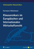 Klausurenkurs im Europäischen und Internationalen Wirtschaftsrecht (eBook, ePUB)