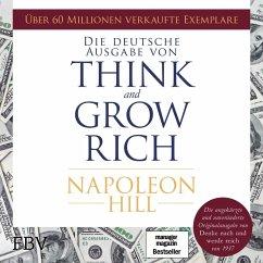 Think and Grow Rich – Deutsche Ausgabe (MP3-Download) - Hill, Napoleon