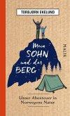 Mein Sohn und der Berg (eBook, ePUB)