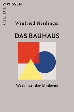 Das Bauhaus (eBook, ePUB) - Nerdinger, Winfried
