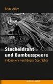 Stacheldraht und Bambusspeere (Mängelexemplar)