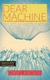Dear Machine: A Letter to a Super-Aware/Intelligent Machine (SAIM) (eBook, ePUB)