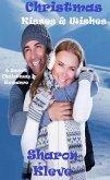 Christmas Kisses & Wishes (eBook, ePUB)
