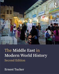 The Middle East in Modern World History - Tucker, Ernest