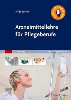 Arzneimittellehre für Pflegeberufe - Jelinek, Antje