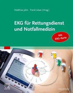 EKG für Rettungsdienst und Notfallmedizin - Jahn, Matthias; Löwe, Frank
