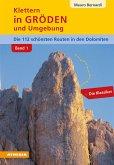 Klettern in Gröden und Umgebung - Dolomiten (Band 1)