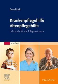 Krankenpflegehilfe Altenpflegehilfe - Hein, Bernd