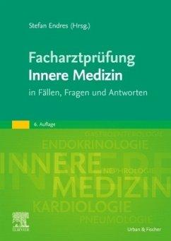 Facharztprüfung Innere Medizin