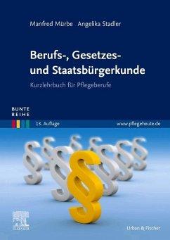 Berufs-, Gesetzes- und Staatsbürgerkunde - Mürbe, Manfred; Stadler, Angelika