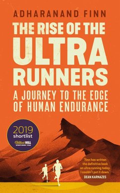The Rise of the Ultra Runners (eBook, ePUB) - Finn, Adharanand
