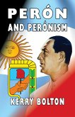 Peron and Peronism (eBook, ePUB)
