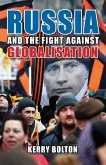 Russia and the Fight Against Globalisation (eBook, ePUB)