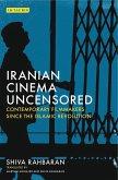 Iranian Cinema Uncensored (eBook, ePUB)