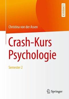 Crash-Kurs Psychologie (eBook, PDF) - Assen, Christina von der