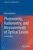 Photometry, Radiometry, and Measurements of Optical Losses (eBook, PDF)