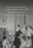 British and American School Stories, 1910-1960 (eBook, PDF)
