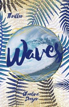Waves (eBook, ePUB) - Dreyer, Charline