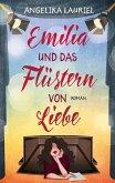 Emilia und das Flüstern von Liebe (eBook, ePUB)