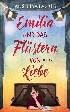 Emilia und das Flüstern von Liebe (eBook, ePUB) - Lauriel, Angelika