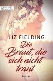 Die Braut, die sich nicht traut (eBook, ePUB)