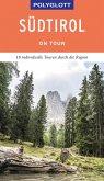 POLYGLOTT on tour Reiseführer Südtirol (eBook, ePUB)