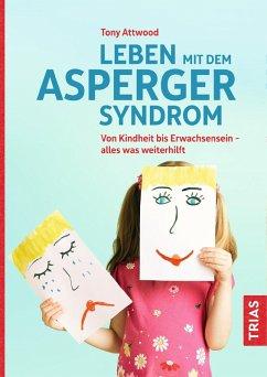 Leben mit dem Asperger-Syndrom (eBook, ePUB) - Attwood, Tony