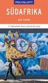 POLYGLOTT on tour Reiseführer Südafrika (eBook, ePUB)