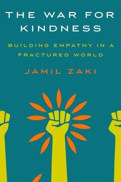The War for Kindness - Zaki, Jamil