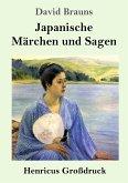 Japanische Märchen und Sagen (Großdruck)