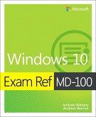 Exam Ref MD-100 Windows 10, 1/e