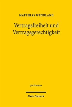 Vertragsfreiheit und Vertragsgerechtigkeit (eBook, PDF) - Wendland, Matthias