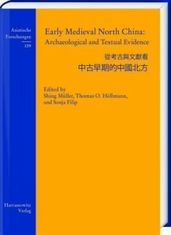 Early Medieval North China: Archaeological and Textual Evidence