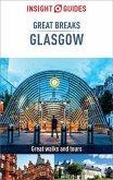 Insight Guides Great Breaks Glasgow (Travel Guide eBook) (eBook, ePUB)