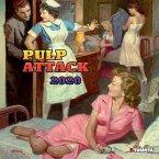 Pulp Attack 2020. Media Illustration